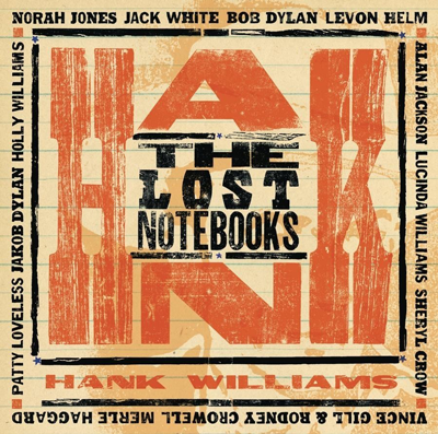 Hank Williams the lost notebooks